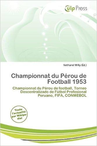 Livres Championnat Du P Rou de Football 1953 pdf