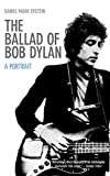 Image of Ballad of Bob Dylan: A Portrait