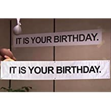 """"""" IT IS YOUR BIRTHDAY. """" Banner - The Office Vinyl Party Banner With Metal Hanging Rings by Schrute Farms"""