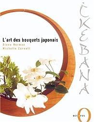 Ikebana : L'art des bouquets japonais par Diane Norman