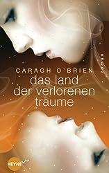 Das Land der verlorenen Träume: Roman (German Edition)
