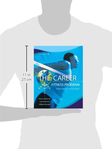 The-Career-Fitness-Program-Exercising-Your-Options-10th-Edition