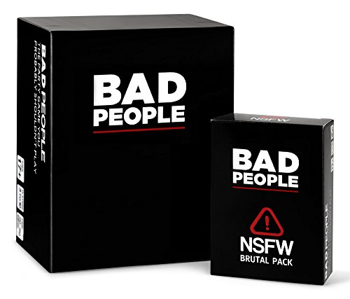 Bad People - (The Complete Set) The Party Game You Probably Shouldn't Play + The NSFW Brutal Expansion Pack by BAD PEOPLE