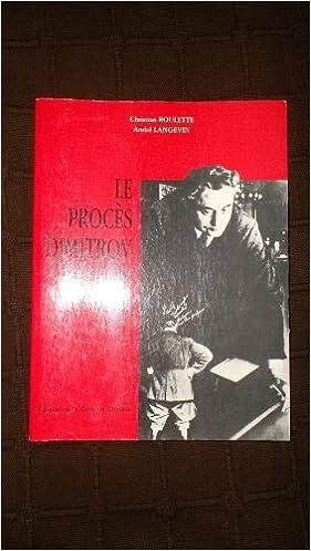 Lire un Le procès Dimitrov. L'incendie du reichstag dans la presse et l'histoire. Préface de Robert Chambeiron. epub, pdf