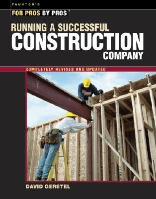 BY Gerstel, David ( Author ) [{ Running a Successful Construction Company (Revised, Updated) (For Pros By Pros) - IPS By Gerstel, David ( Author ) Oct - 10- 2002 ( Paperback ) } ], Gerstel, David