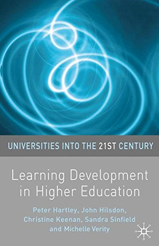 Learning Development in Higher Education (Universities into the 21st Century)