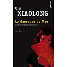 Danseuse de Mao (La): Une enquête de l'inspecteur Chen