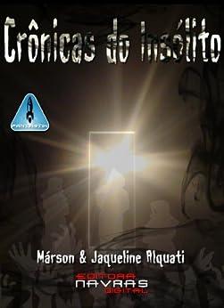 Crônicas do Insólito por [Alquati, Márson, Jaqueline Alquati]