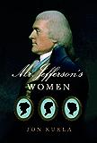 Mr. Jefferson's Women
