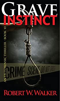 Grave Instinct (Instinct Series Book 10) by [Walker, Robert W.]