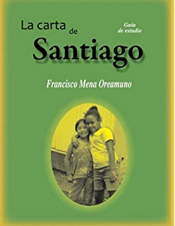 La Carta de Santiago: Guia de estudio (Volume 3) (Spanish Edition)
