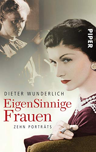 EigenSinnige Frauen: Zehn Porträts (German Edition) (Frauen, Chanel)