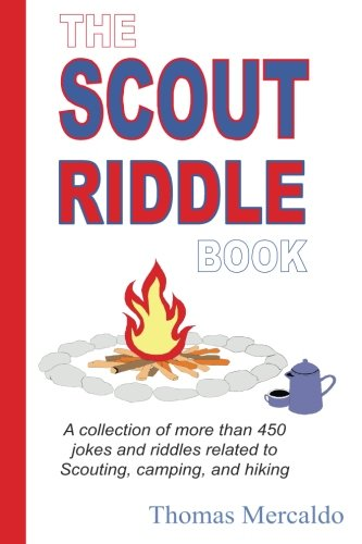 The Scout Riddle Book: A collection of more than 450 jokes...