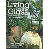 img - for Living Under Glass by Jane Tresidder (1986-09-24) book / textbook / text book