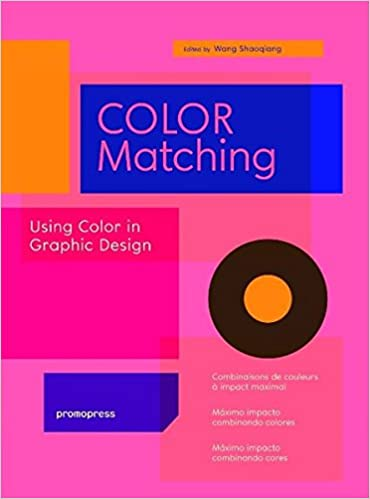 Color matching using color in graphic design wang shaoqiang color matching using color in graphic design wang shaoqiang 9788415967255 amazon books fandeluxe Image collections