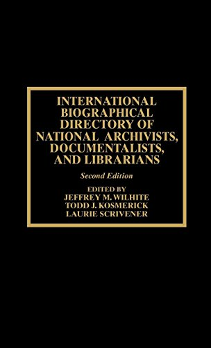 International Biographical Directory of National Archivists, Documentalists, and by Brand: Scarecrow Press