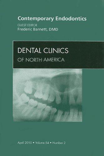 Contemporary Endodontics, An Issue of Dental Clinics, 1e (The Clinics: Dentistry)