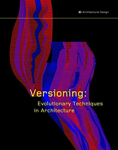 Versioning: Evolutionary Techniques in Architecture (Architectural Design) (Application Versioning Best Practices)