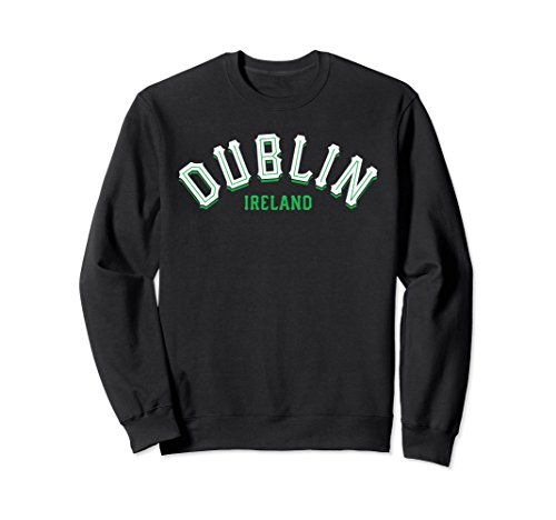 Dublin Ireland Sweatshirt - Vintage Irish Capital