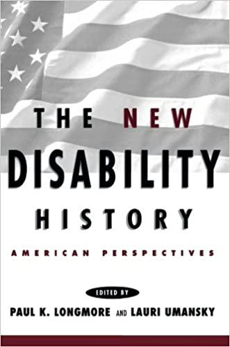The new disability history american perspectives the history of the new disability history american perspectives the history of disability fandeluxe Gallery
