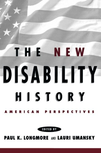 The New Disability History: American Perspectives (The History of Disability)