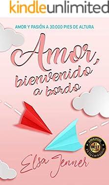 Amor, bienvenido a bordo: Chick lit (Spanish Edition)