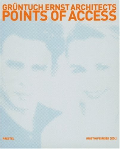 Gruntuch Ernst Architects: Points Of Access pdf
