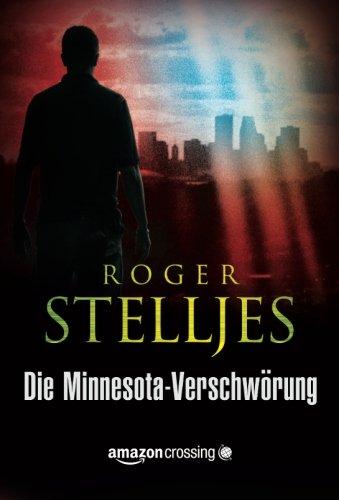 Die Minnesota-Verschwörung (Ein McRyan-Thriller) (German Edition)