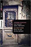 La maison sans mémoire - Pour la vie d'une enfant de Adrienne Giordano ,Delores Fossen ( 1 octobre 2015 )