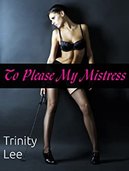 to please my mistress melody and her mistress book 1