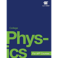 College Physics for AP® Courses (English Edition)