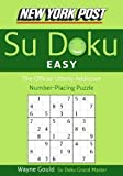 New York Post Easy Sudoku: The Official Utterly Addictive Number-Placing Puzzle (New York Post Su Doku) by Gould, Wayne [Paperback(2006/6/27)]