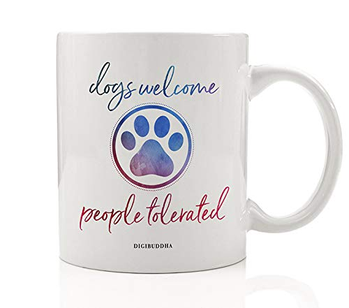 (DOGS WELCOME PEOPLE TOLERATED Coffee Mug Canine Dog Puppy Lovers Household Humans Allowed Sometimes Red Blue Paw Print 11oz Ceramic Beverage Tea Cup Christmas Birthday Present by Digibuddha DM0563 )