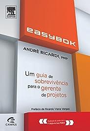 Easybok. Um Guia de Sobrevivência Para o Gerente de Projetos