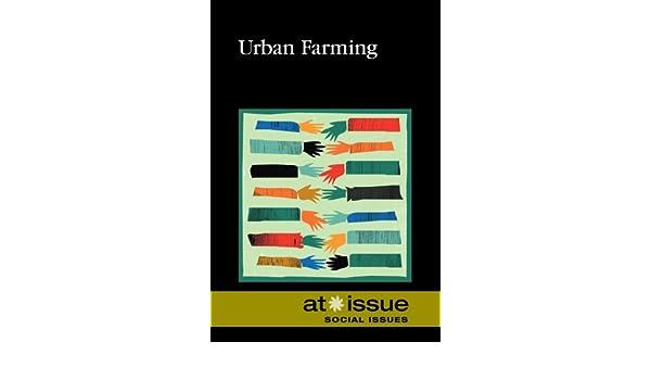 Urban Farming At Issue