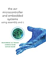 AVR Microcontroller and Embedded Systems: Using Assembly and C (Pearson Custom Electronics Technology)