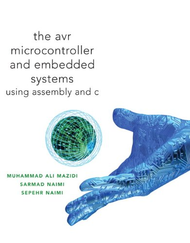 Avr Microcontroller And Embedded Systems  Using Assembly And C  Pearson Custom Electronics Technology