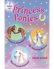 Princess Ponies Bind-up Books 4-6: A Unicorn Adventure!, An Amazing Rescue, and Best Friends Forever!