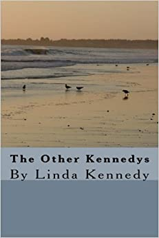 Book The Other Kennedys: By Linda Kennedy