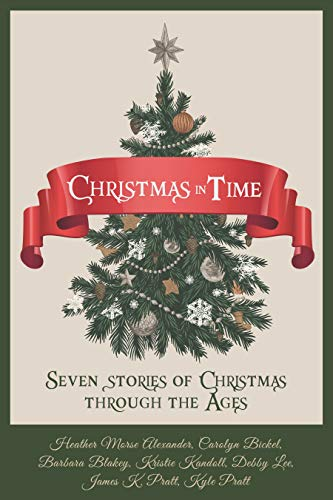 Christmas in Time: Seven stories of Christmas through the ages