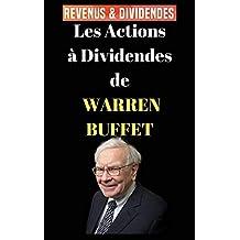 Les actions à dividendes de Warren Buffett (French Edition)