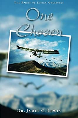 One Chosen: The Spirit Of Living Creatures