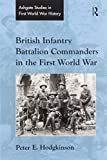 British Infantry Battalion Commanders in the