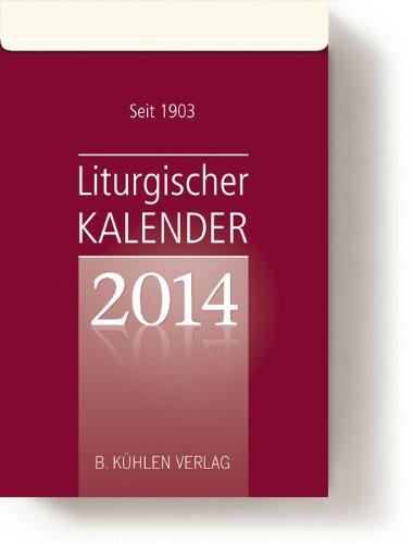 Liturgischer Kalender 2014: Tagesabreißkalender, Block mit Rückwand