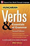 img - for Miklos Torkenczy: Hungarian Verbs & Essentials of Grammar (Paperback); 2008 Edition book / textbook / text book