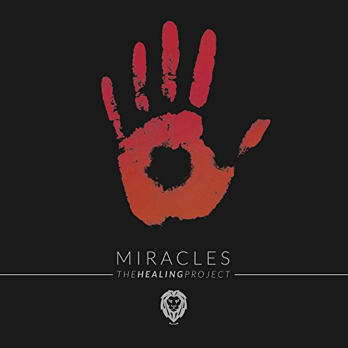 Miracles - The Healing Project