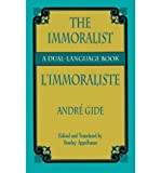 [ { THE IMMORALIST/L'IMMORALISTE: A DUAL-LANGUAGE BOOK } ] by Gide, Andre (AUTHOR) Dec-08-2011 [ Paperback ] Livre Pdf/ePub eBook
