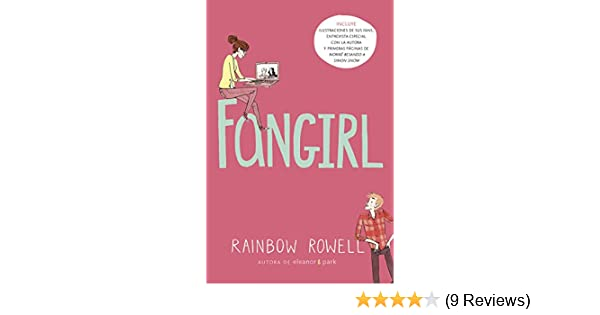 Amazon.com: Fangirl (Spanish Edition) eBook: Rainbow Rowell: Kindle Store