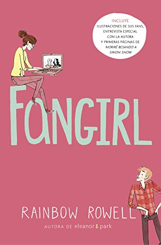 Fangirl (Spanish Edition) by [Rowell, Rainbow]