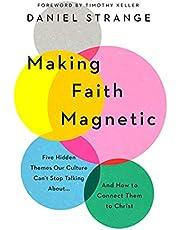 Making Faith Magnetic